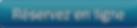 button_reservez-en-ligne (2).png