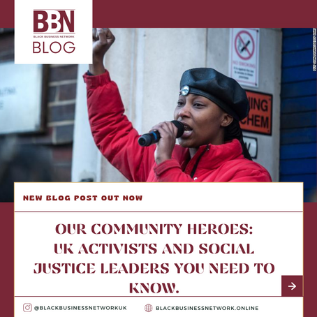 Our Community Heroes: 5 UK Activists and Social Justice Leaders you need to know.
