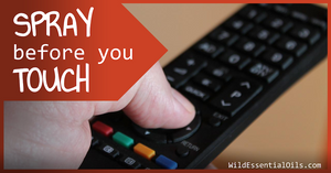 Spray before you touch the TV remote