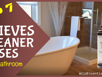 Top 7 Thieves Cleaner Uses in the Bathroom