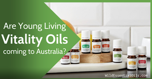 Young Living Vitality Essential Oils in Australia