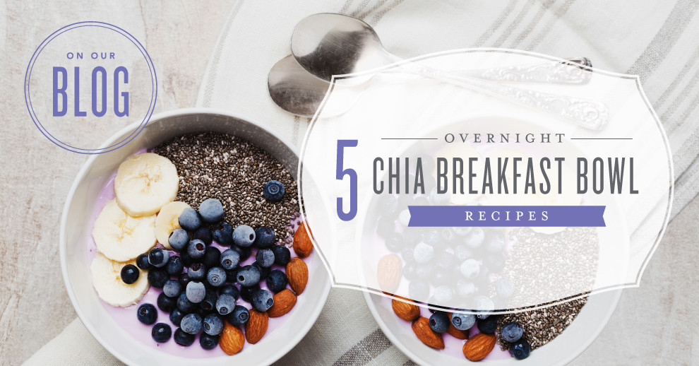 Chia Breakfast Bowl Recipes with Essential OIls