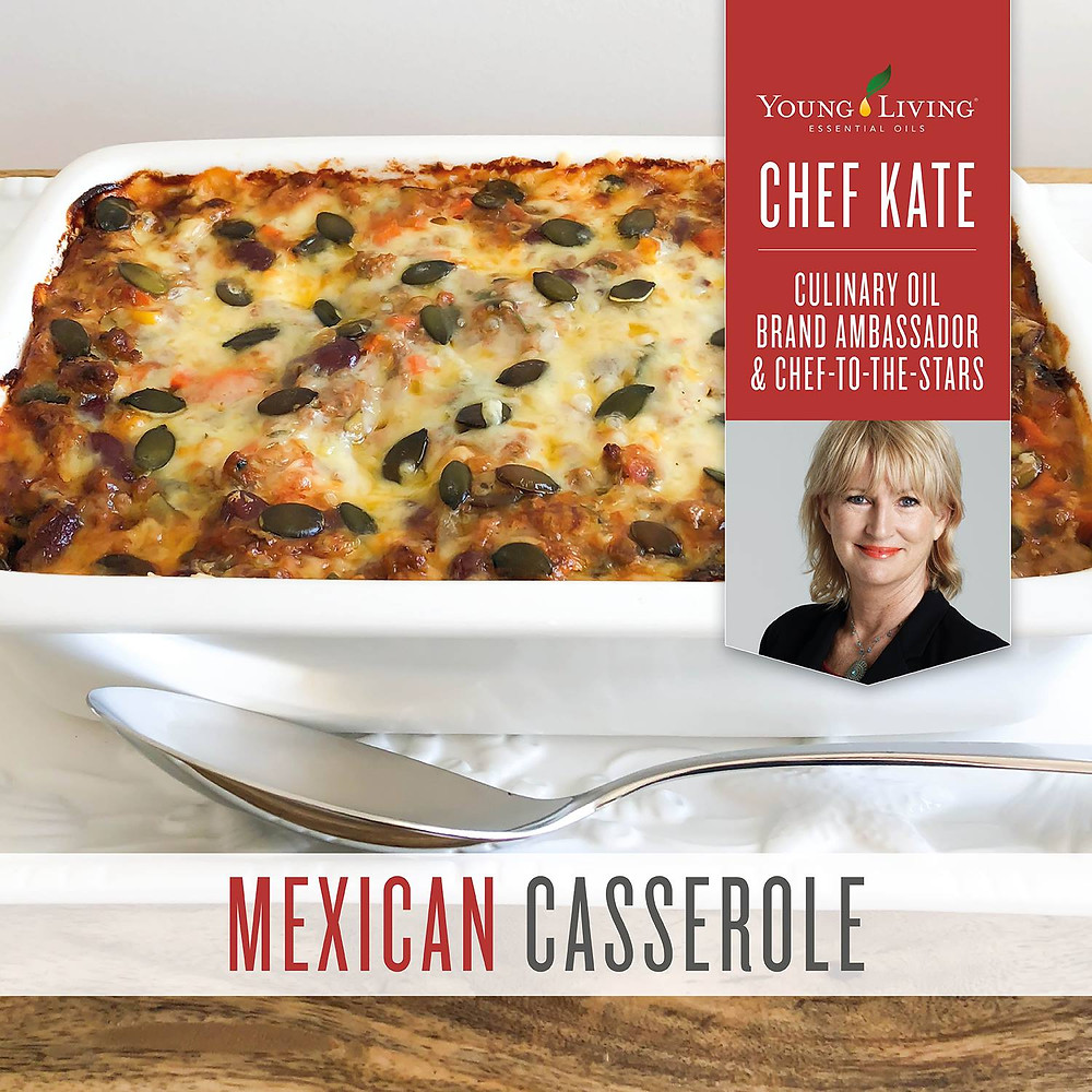 Mexican Casserole Recipe with Coriander, Black Pepper and Thyme Essential Oil