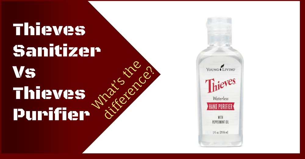 What's the difference between Young Living Thieves Sanitizer and Thieves Purifier