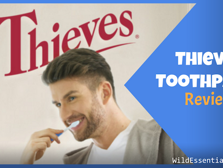 Thieves Toothpaste Review