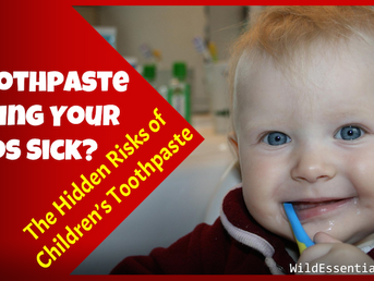 Is Toothpaste Making Your Kids Sick? The Hidden Health Risks of Children's Toothpaste