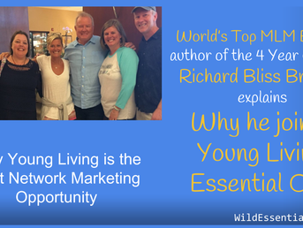 World's Top MLM Expert Richard Bliss Brooke Endorses Young Living Essential Oils - The Best Netw