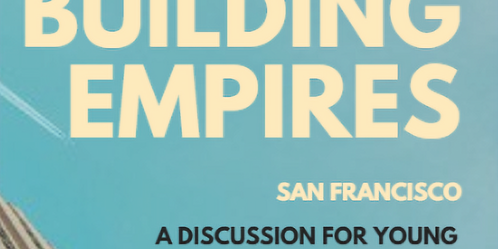Building Empires: A Discussion for Young Entrepreneurs of Color (1)