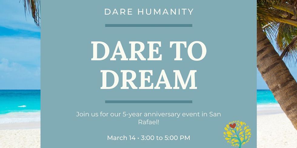 Dare to Dream   5-Year Celebration