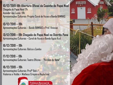 Atenção!!! Chegou o grande dia da abertura oficial da casinha do Papai Noel