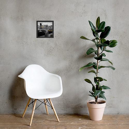 Grey Because I Am Framed Poster