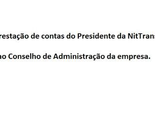 Prestação de contas do Presidente da NitTrans ao Conselho de Administração da empresa
