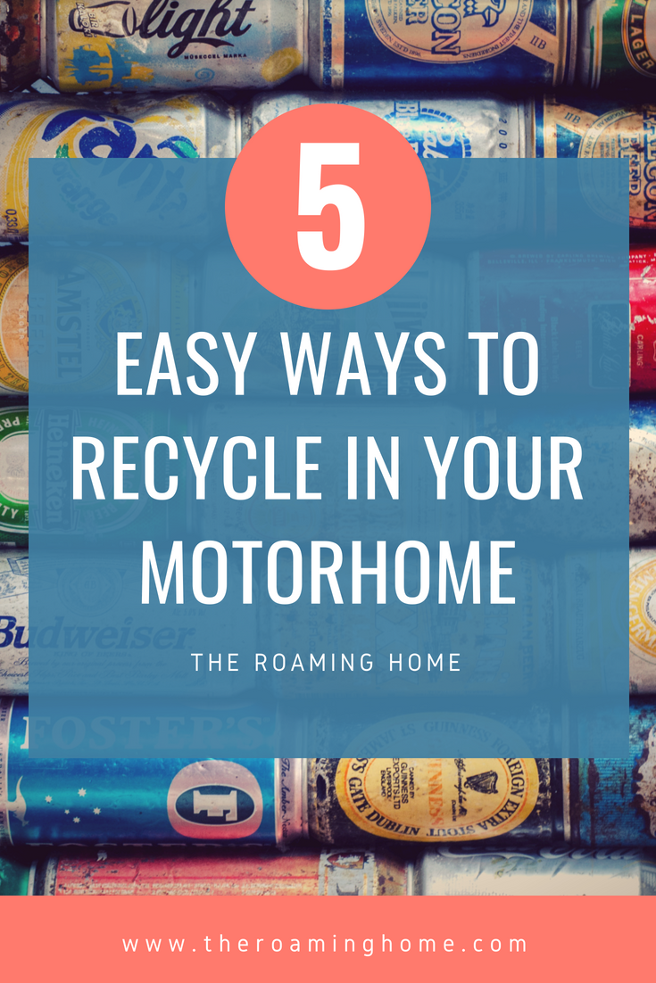 5 easy ways to find recycling locations for RVers, Motorhome and Tiny House living