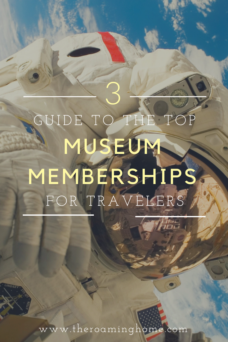 Your guide to the top 3 Reciprocal Museum memberships for full-time rv travelers