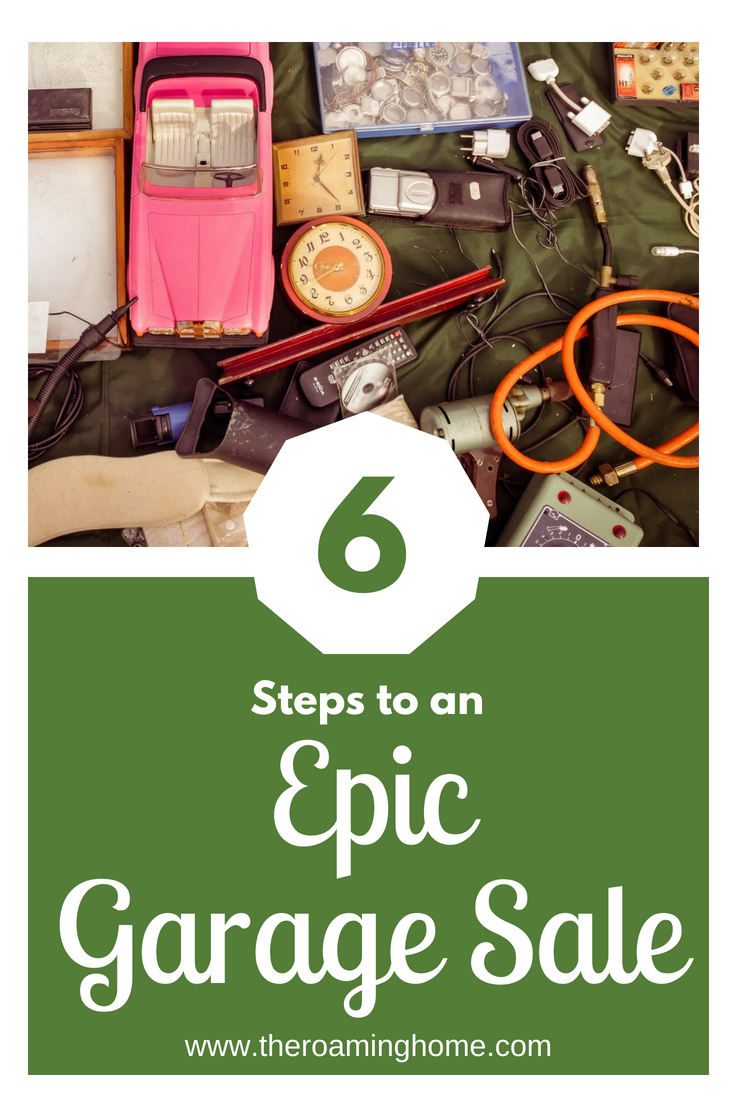 6 simple steps that teach you how to have an epic garage sale