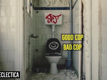 Good cop, Bad cop!