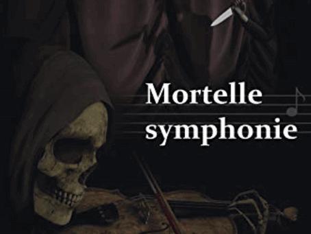 """Au-delà des apparences : Retour de lecture du roman """"Mortelle symphonie"""" de Florence Jouniaux."""