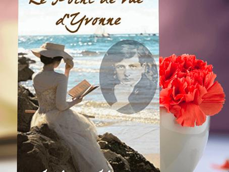 """Au-delà des apparences - Retour du roman de Catherine Choupin """"le point de vue d'Yvonne"""""""