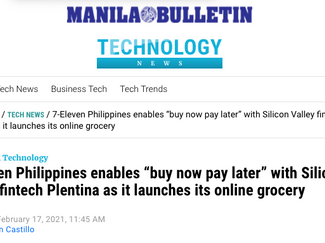"""In the news: 7-Eleven Philippines enables """"buy now pay later"""" with Silicon Valley fintech Plentina"""