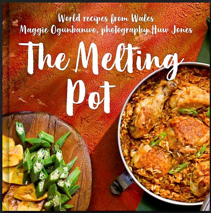 The Melting Pot - Recipes from Wales