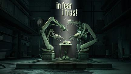 In Fear I Trust 1