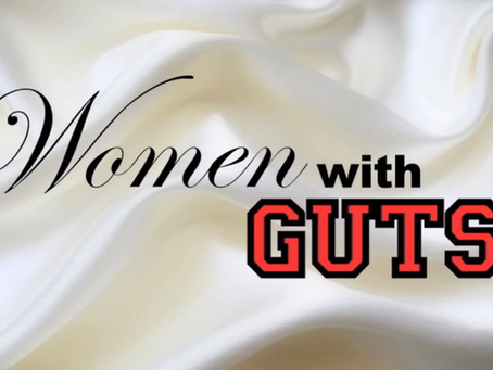 Women with GUTS