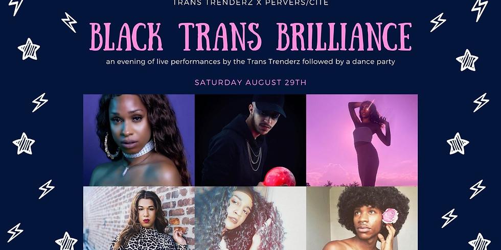 Trans Trenderz X Pervers/Cité present: Black Trans Brilliance