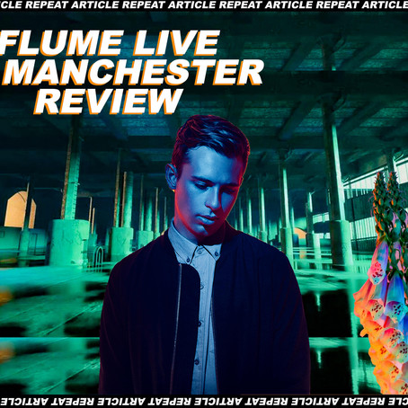 FLUME @ THE WAREHOUSE PROJECT - MANCHESTER