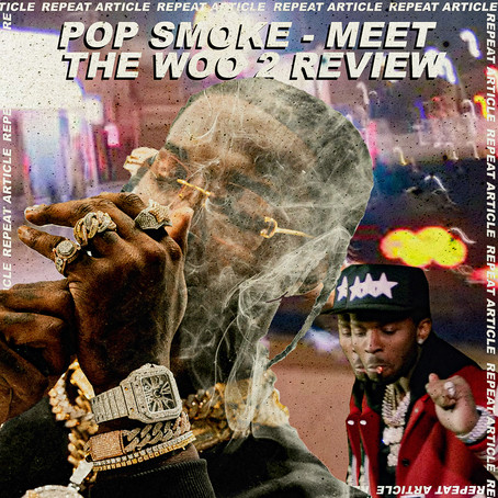POP SMOKE - MEET THE WOO 2 REVIEW