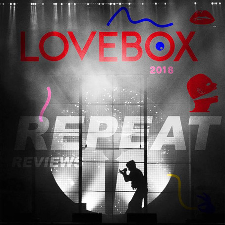 LOVEBOX FESTIVAL REVIEW 2018