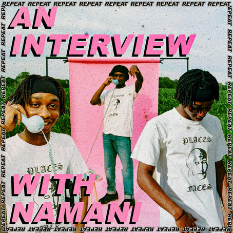 AN INTERVIEW WITH: NAMANI