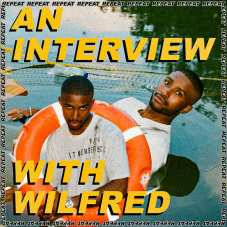 AN INTERVIEW WITH: WILFRED
