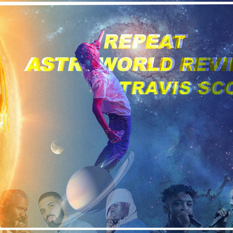 TRAVIS SCOTT - ASTROWORLD REVIEW