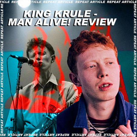 KING KRULE - MAN ALIVE! REVIEW