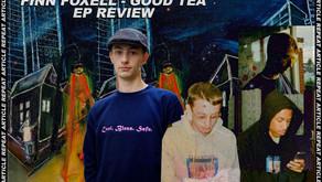 FINN FOXELL - GOOD TEA EP REVIEW