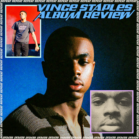 VINCE STAPLES REVIEW