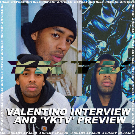 VALENTINO INTERVIEW AND 'YKTV' PREVIEW