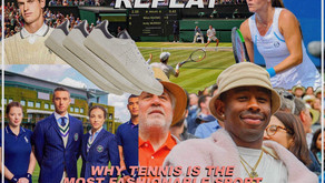 WHY TENNIS IS THE MOST FASHIONABLE SPORT