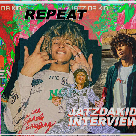 AN INTERVIEW WITH: JATZDAKID