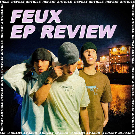 FEUX - WHAT'S DONE IN THE DARK EP REVIEW