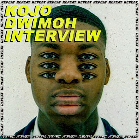 AN INTERVIEW WITH: KOJO DWIMOH