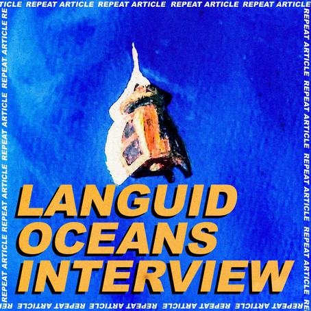 LANGUID OCEANS ALBUM REVIEW AND INTERVIEW