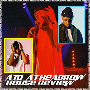 ATO @ HEADROW HOUSE REVIEW