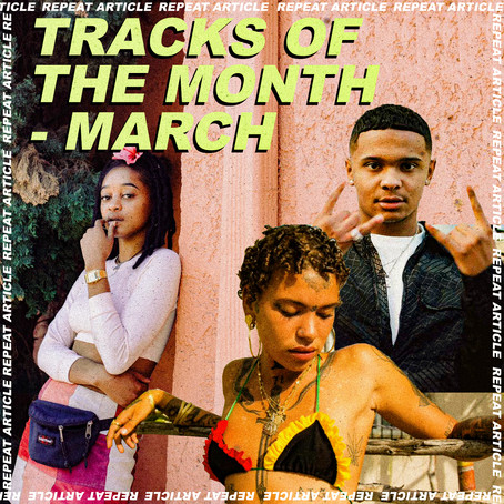 TRACKS OF THE MONTH - MARCH