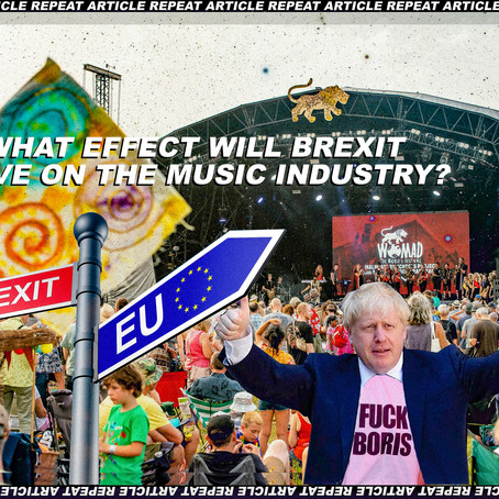 BREXIT AID: WHAT EFFECT WILL BREXIT HAVE ON THE MUSIC INDUSTRY?