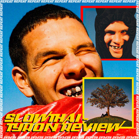 SLOWTHAI - TYRON REVIEW