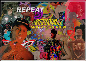 OCTAVIAN - ENDORPHINS MIXTAPE REVIEW