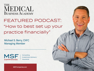 Podcast: How To Best Set Up Your Practice Financially
