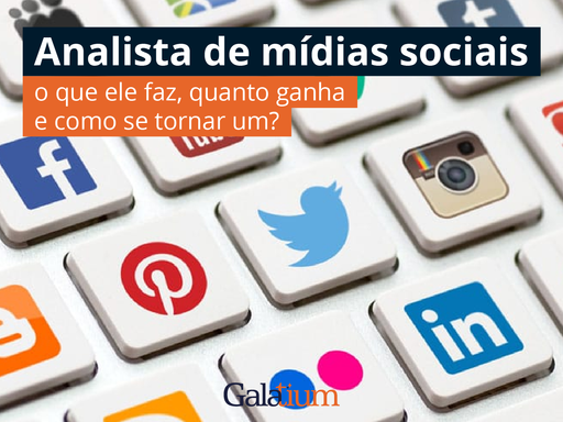 Analista de mídias sociais: o que ele faz, quanto ganha e como se tornar um?