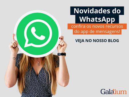 Novidades do WhatsApp: confira os novos recursos do app de mensagens!